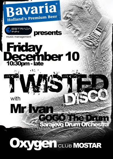 Bavaria presents:Twisted Disco @ Oxygen Club//Mr Ivan with Gogo The Drum(live percussion)