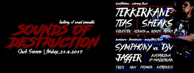 Sounds Of Destruction (2 dance floors - HT&HC) + after party